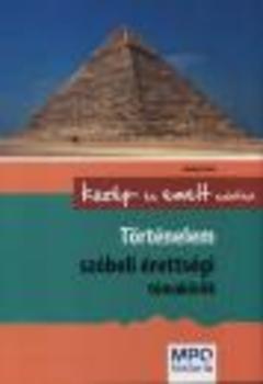 Könyv: ADORJÁNYI CSABA - TÖRTÉNELEM SZÓBELI ÉRETTSÉGI ...