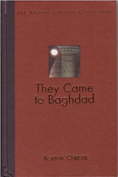 They Came to Baghdad - Bagdadba jöttek