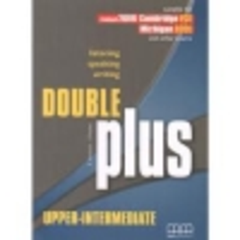DOUBLE PLUS UPPER-INTERMEDIATE STUDENTS BOOK