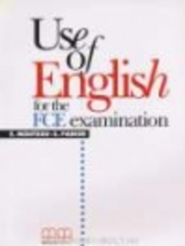 USE OF ENGLISH FOR THE FCE EXAMINATION