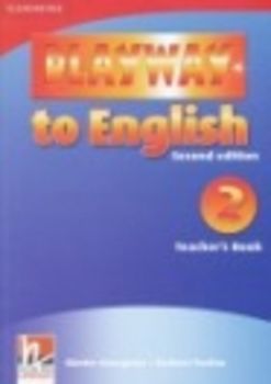 PLAYWAY TO ENGLISH 2. TEACHERS BOOK SECOND EDITION