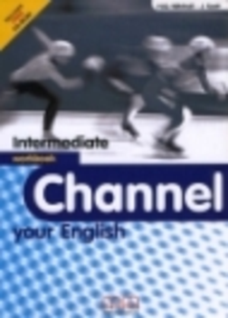 CHANNEL YOUR ENGLISH INTERMEDIATE WB