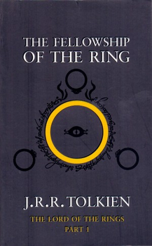 The Fellowship of the Ring - The Lord of the Rings - Part 1