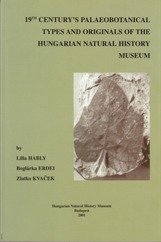 19th century's palaeobotanical types and originals of the Hungarian Natural History Museum
